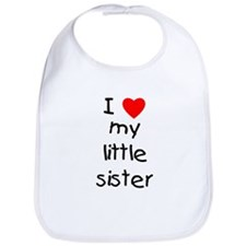 I love my little sister Bib