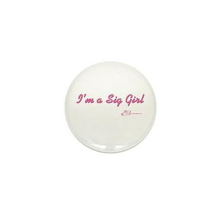 Sig Girl Mini Button