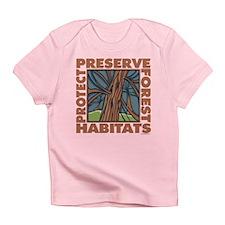 Preserve Forest Habitats Infant T-Shirt
