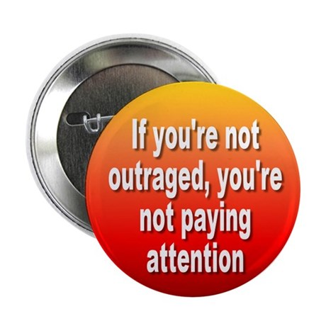 outraged... Button