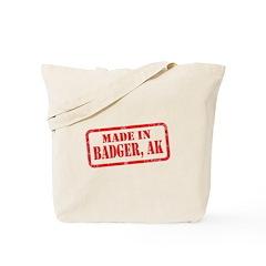 MADE IN BADGER, AK Tote Bag