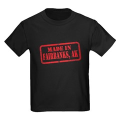 MADE IN FAIRBANKS T