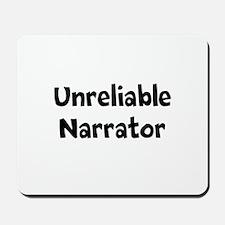 Unreliable Narrator Mousepad