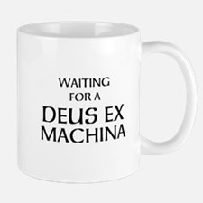 Waiting for a Deus Ex Machina Mug
