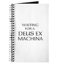 Waiting for a Deus Ex Machina Journal