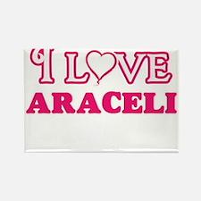 I Love Araceli Magnets
