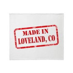 MADE IN LOVELAND, CO Throw Blanket