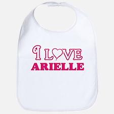 I Love Arielle Baby Bib