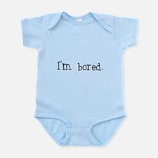 I'm bored Infant Bodysuit