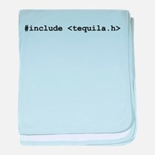 "#include ""tequila.h"" baby blanket"