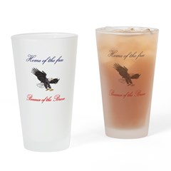 Home of the free... Drinking Glass