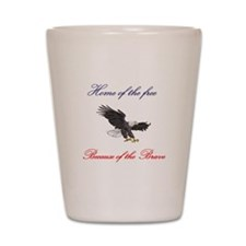 Home of the free... Shot Glass