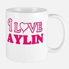 I Love Aylin Mugs