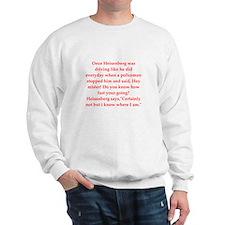 funny science joke Sweatshirt