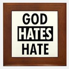 God Hates Hate Framed Tile