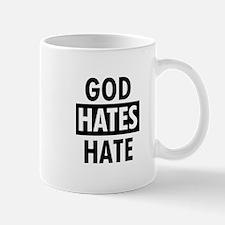 God Hates Hate Mug