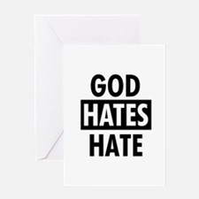 God Hates Hate Greeting Card