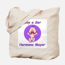 Hermana Mayor Tote Bag