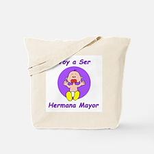 Hermana Mayor Tote Bag