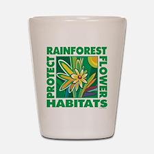 Preserve Forest Habitats Shot Glass