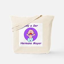 Voy a Ser Hermano Mayor Tote Bag