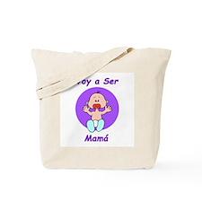 Voy a Ser Mamá Tote Bag