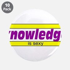"""Knowledge is sexy 3.5"""" Button (10 pack)"""