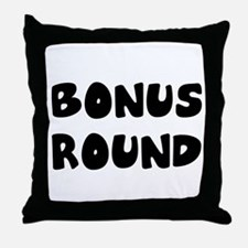 bonus round Throw Pillow