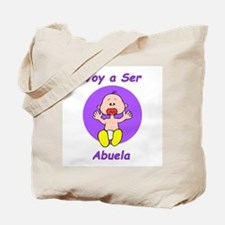 Voy a Ser Abuela Tote Bag