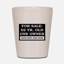 For Sale 62 Year Old Shot Glass