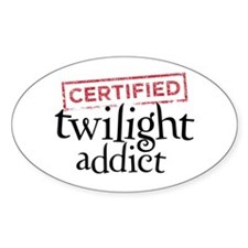 Certified Twilight Addict Sticker (Oval)