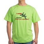 I swim. What's your superpower? Green T-Shirt