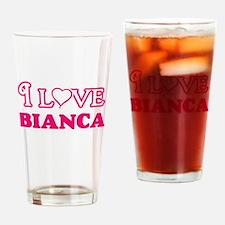 I Love Bianca Drinking Glass