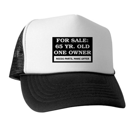 For Sale 65 Year Old Trucker Hat