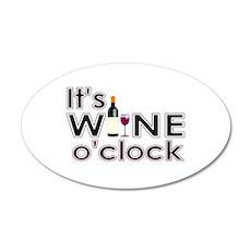 It's Wine O'Clock Wall Decal