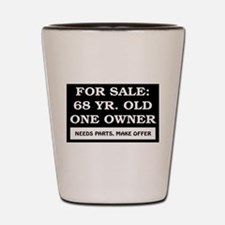 For Sale 68 Year Old Shot Glass