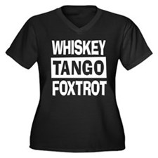Whiskey Tango Foxtrot (WTF) Women's Plus Size V-Ne