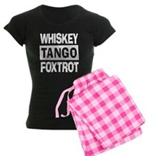 Whiskey Tango Foxtrot (WTF) Pajamas