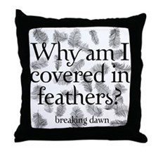 Covered in Feathers Throw Pillow