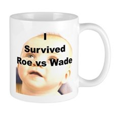 I SURVIVED ROE VS WADE
