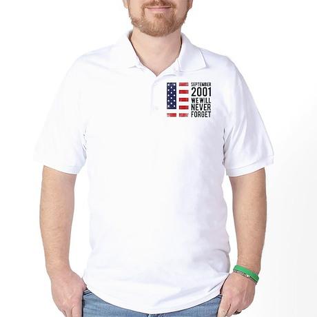 9 11 Remembering Golf Shirt