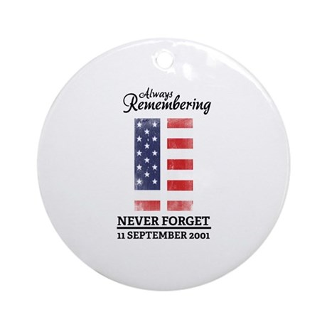 9 11 Remembering Ornament (Round)