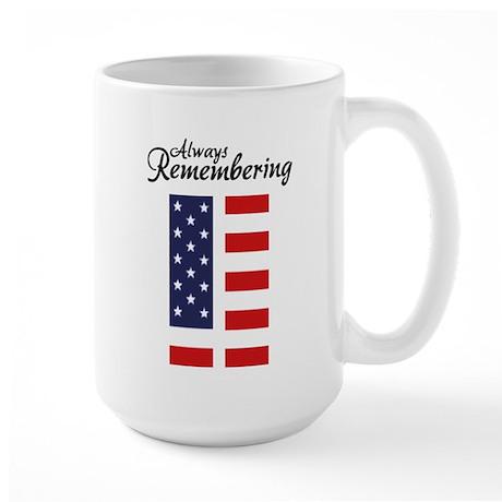 9 11 Remembering Large Mug