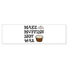 'Make Muffins' Bumper Sticker