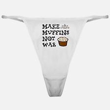 'Make Muffins' Classic Thong