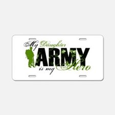 Daughter Hero3 - ARMY Aluminum License Plate