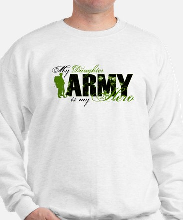 Daughter Hero3 - ARMY Sweatshirt