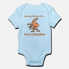Your a Dirty Whore Infant Bodysuit