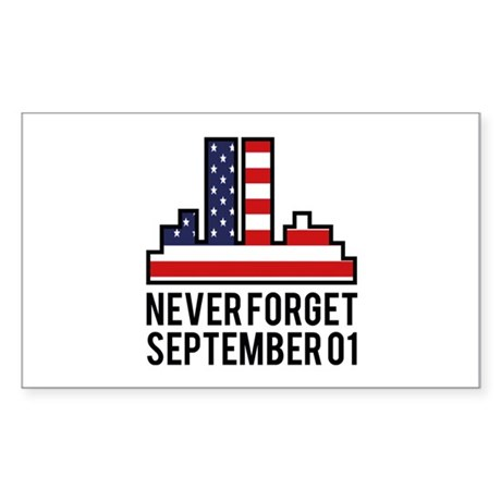 9 11 Never Forget Sticker (Rectangle)