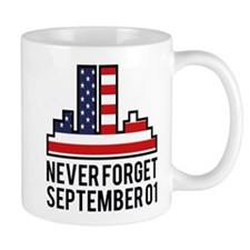 9 11 Never Forget Mug